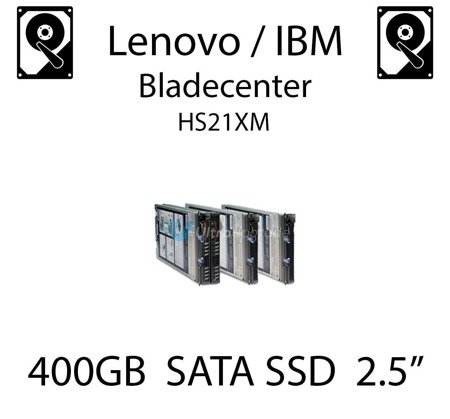 "400GB 2.5"" dedykowany dysk serwerowy SATA do serwera Lenovo / IBM Bladecenter HS21XM, SSD Enterprise , 600MB/s - 41Y8336"